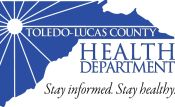 Toledo Lucas County Health Department | Stay informed. Stay healthy.